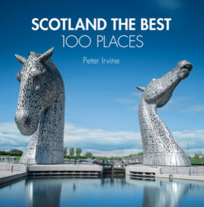 peter irvine Scotland the 100 Best Places cover