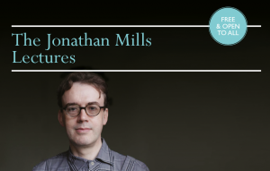Jonathan Mills Lectures poster Feb 2015