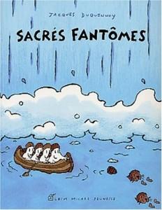 sacres phantomes