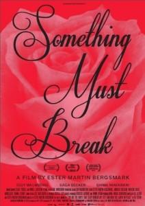 something-must-break-poster_article