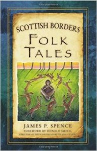 scottish borders folk tales by james spence