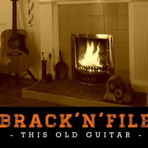 this old guitar - brack n file