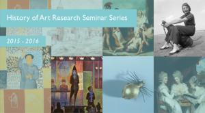 HOA Research Seminars 1516 960 x 610 Sem 2