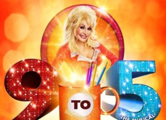 9 to 5 The Musical, featuring a score by music legend Dolly Parton